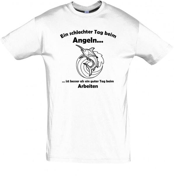 Ein schlechter Tag beim Angeln? T-Shirt, Fun-Shirt - bedruck mit Folie